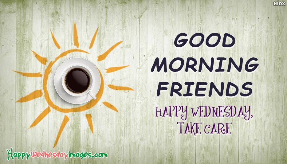 Happy Wednesday Buddies Images, Messages