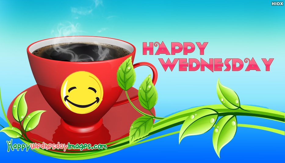 Happy Wednesday Coffee - Happy Wednesday Images with Coffee