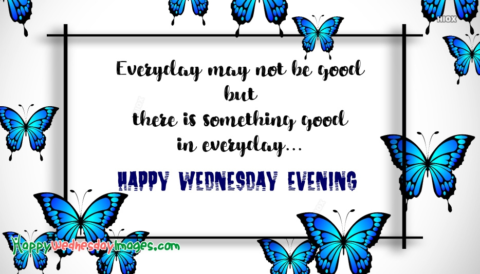 Happy Wednesday Evening Quotes