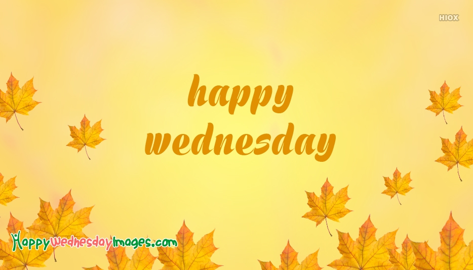 Happy Wednesday Images Pinterest