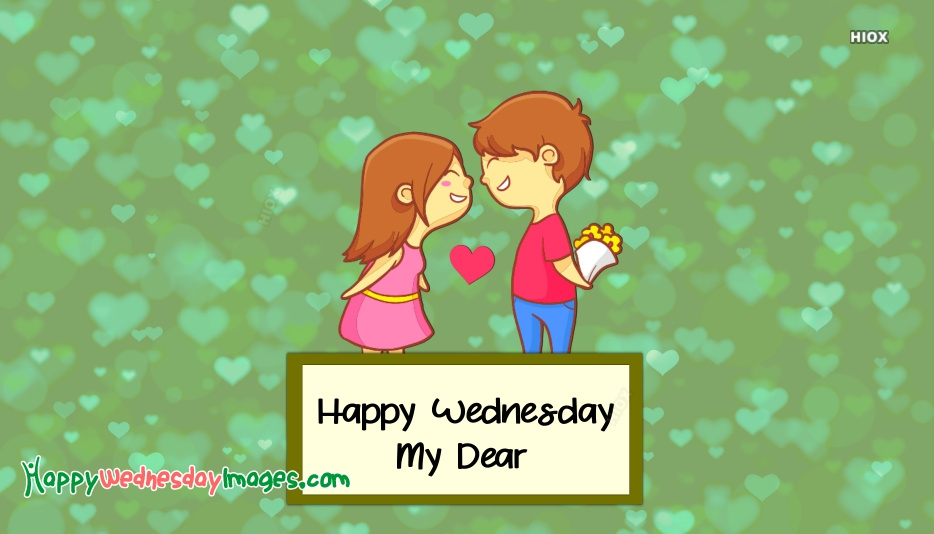 Happy Wednesday My Dear Images