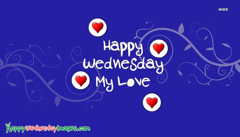 Happy Wednesday My Love Image