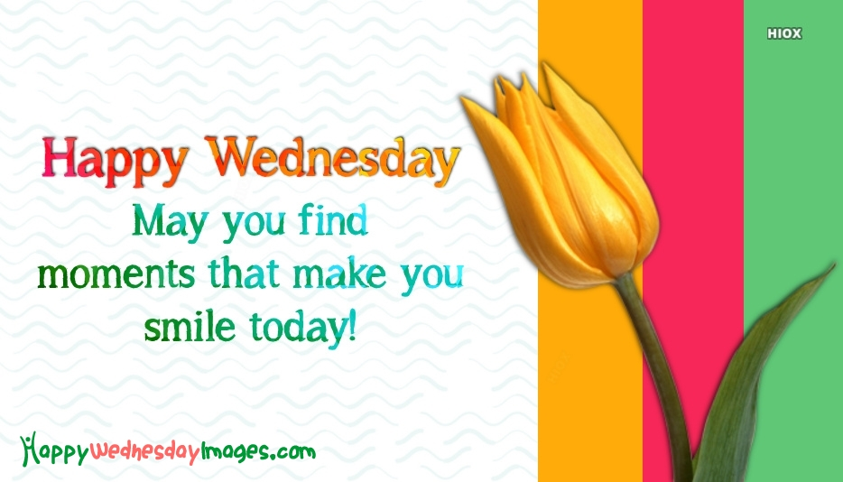 Happy Wednesday Images for Smile Today