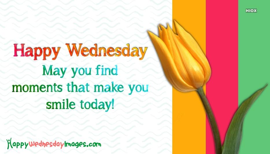 Happy Wednesday Smile Quotes