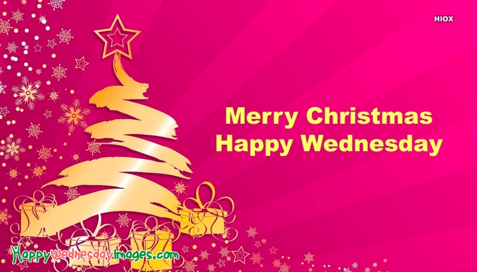 Merry Christmas Happy Wednesday