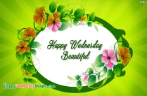 Happy Wednesday Beautiful
