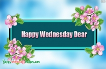 Happy Wednesday Dear