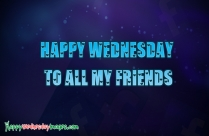 Happy Wednesday Friends