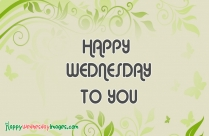 Happy Wednesday To My Friends